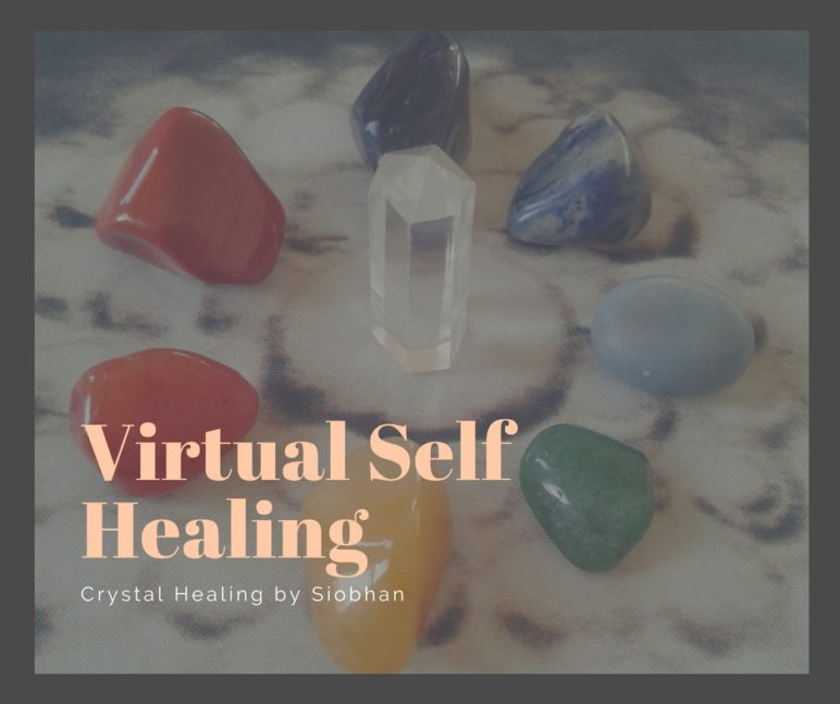 Virtual Self Healing by Crystal Healing by Siobhan