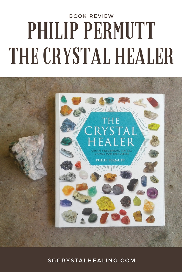 Philip Permutt The Crystal Healer Book Review Pinterest