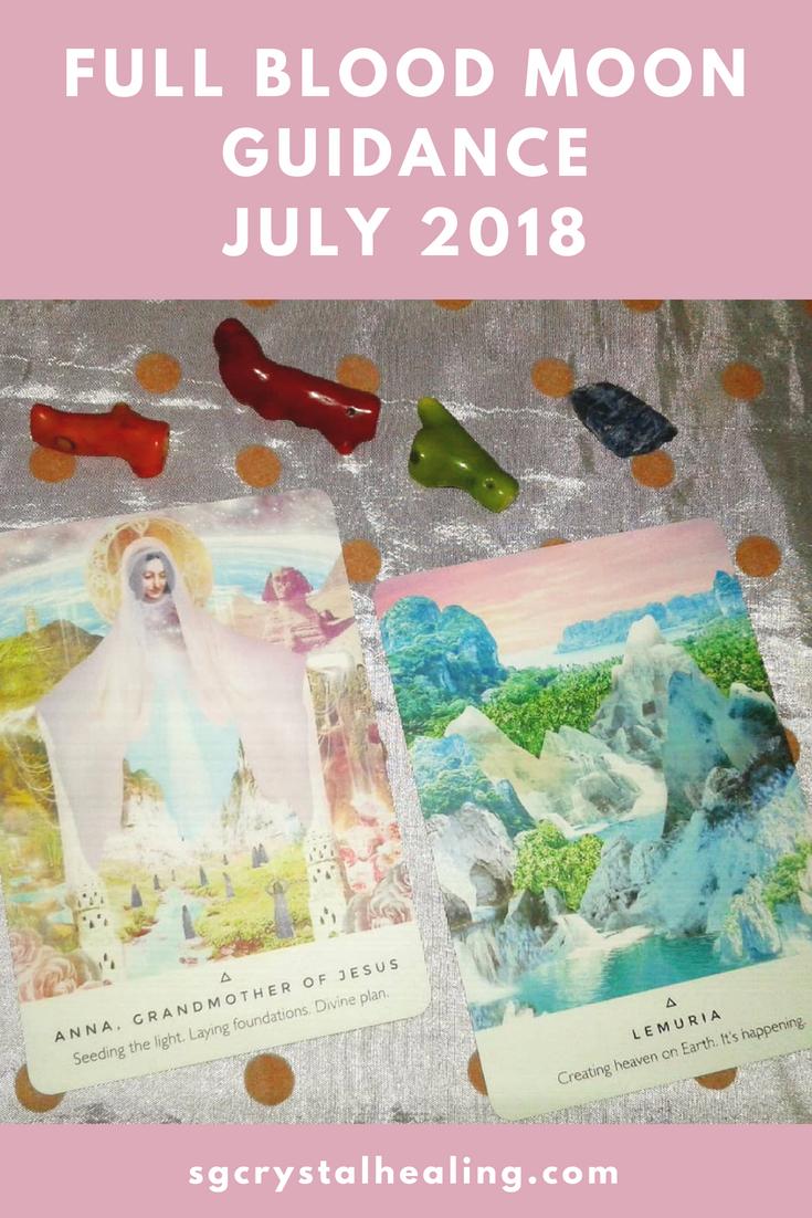 Full Blood Moon Guidance July 2018