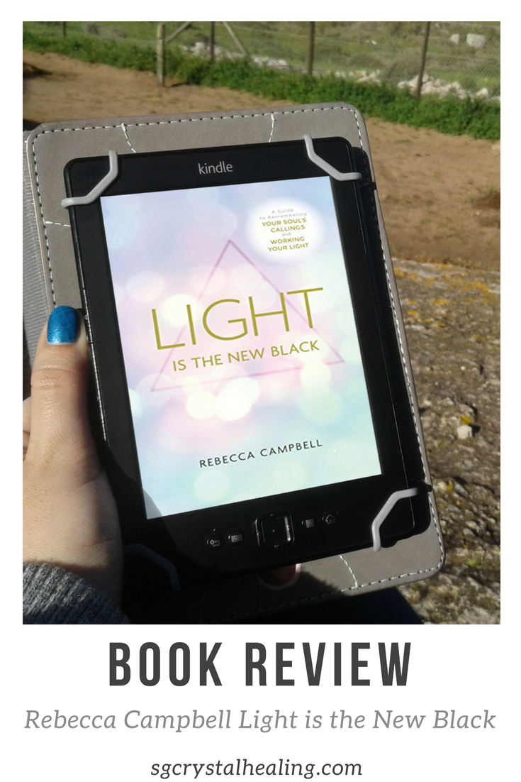 Rebecca Campbell Light is the New Black Book Review